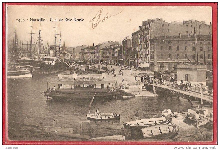 D13 ¤ MARSEILLE -- QUAI DE RIVE-NEUVE ¤¤ Édit. E. Lacour N° 2498 ¤¤ - Vieux Port, Saint Victor, Le Panier
