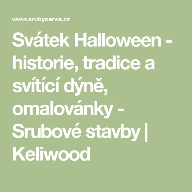 Svátek Halloween - historie, tradice a svítící dýně, omalovánky - Srubové stavby   Keliwood
