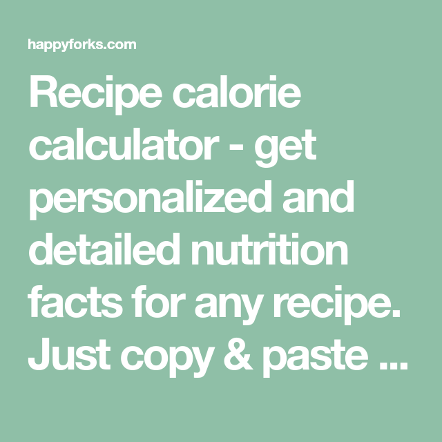 Recipe Calorie Calculator Get Personalized And Detailed Nutrition