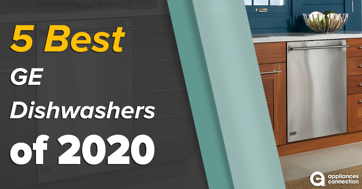 5 Best Ge Dishwashers Of 2020 Reviews Ratings In 2020 Ge Dishwasher Integrated Dishwasher Dishwasher