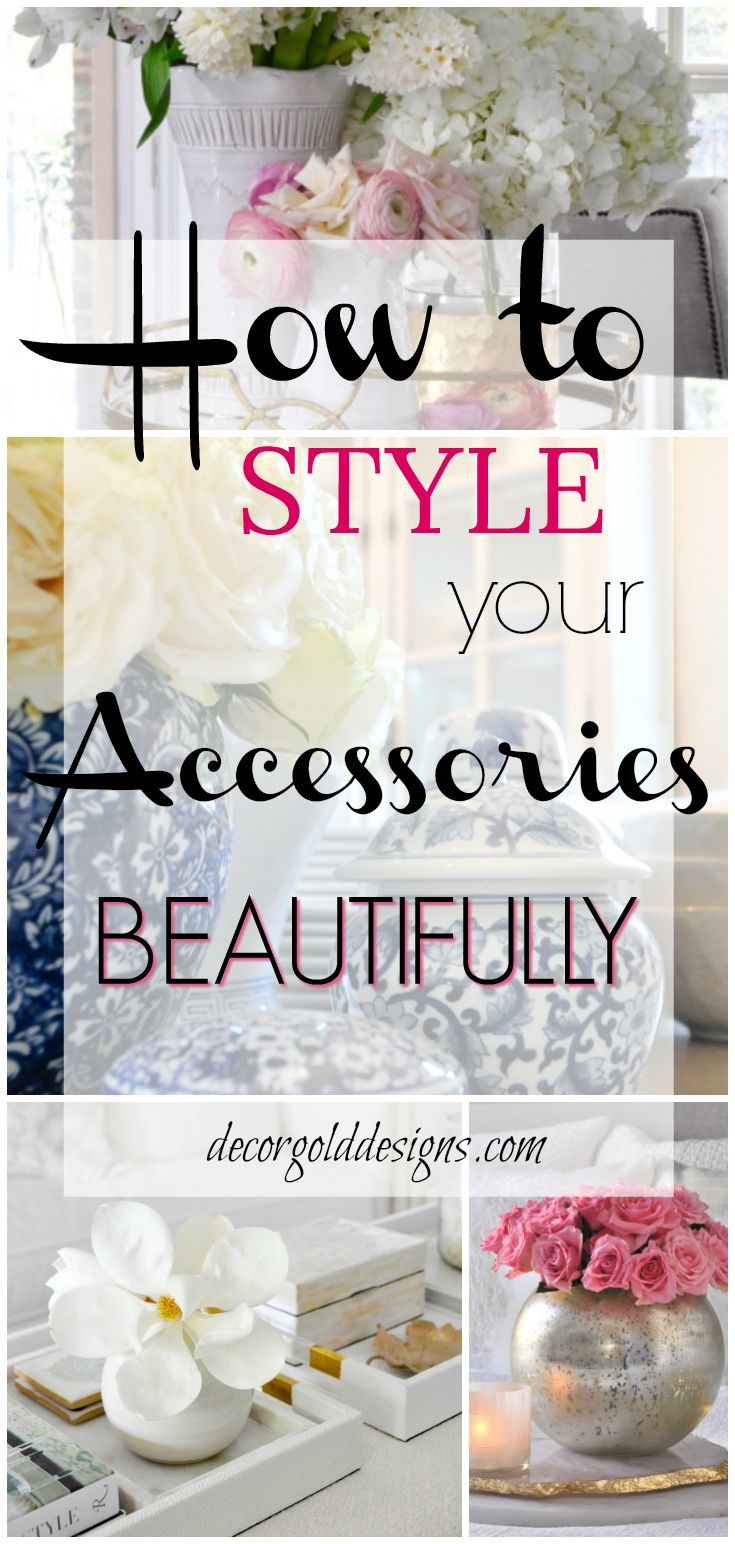 Fabulous tips for accessorizing your home. How to layer accessories and beautiful styling ideas.…