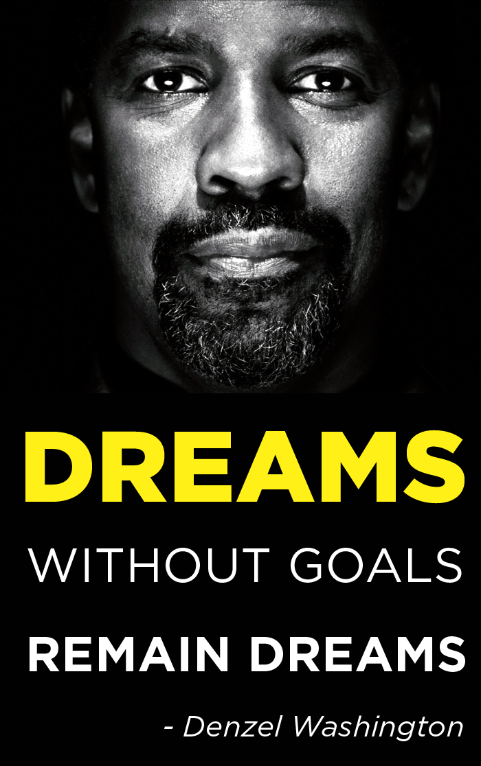 Image] Dreams Denzel Washington Inspiration Pinterest Denzel Stunning Denzel Washington Quotes