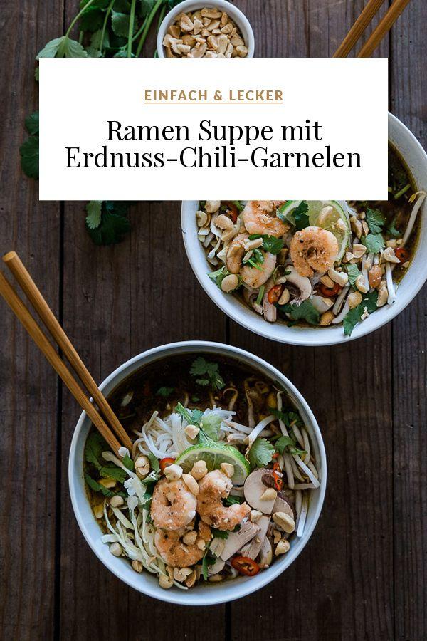 Ramen Suppe mit Erdnuss-Chili-Garnelen – Dreierlei Liebelei