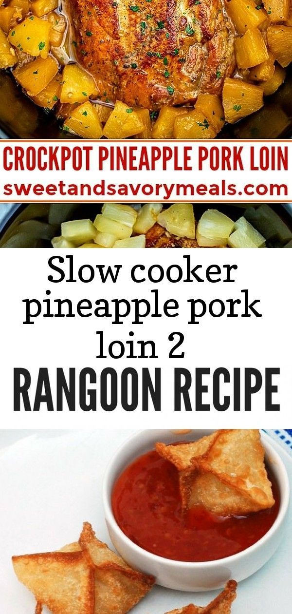 Slow cooker pineapple pork loin 2 #crabrangoondip Slow Cooker Pineapple Pork is delicious and tender, all you need is just 5 ingredients. A great family dinner with a tasty tropical twist. #pork #slowcooker #crockpot #porkrecipes #sweetandsavorymeals #pineapplepork Air Fryer Crab Rangoon Recipe No grill??? No worries! These Oven Baked Barbecue Pork Ribs are about as good as they come; tender, juicy meat slow cooked in the oven and then broiled to perfection. French Dip Crescents are savory littl #crabrangoondip