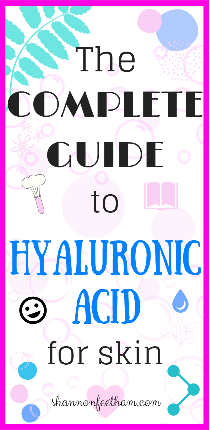 Hyaluronic acid the complete skin guide spa pinterest skin