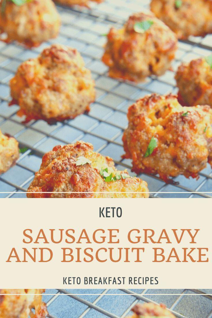 Keto Sausage Gravy And Biscuit Bake Recipe Keto Recipes