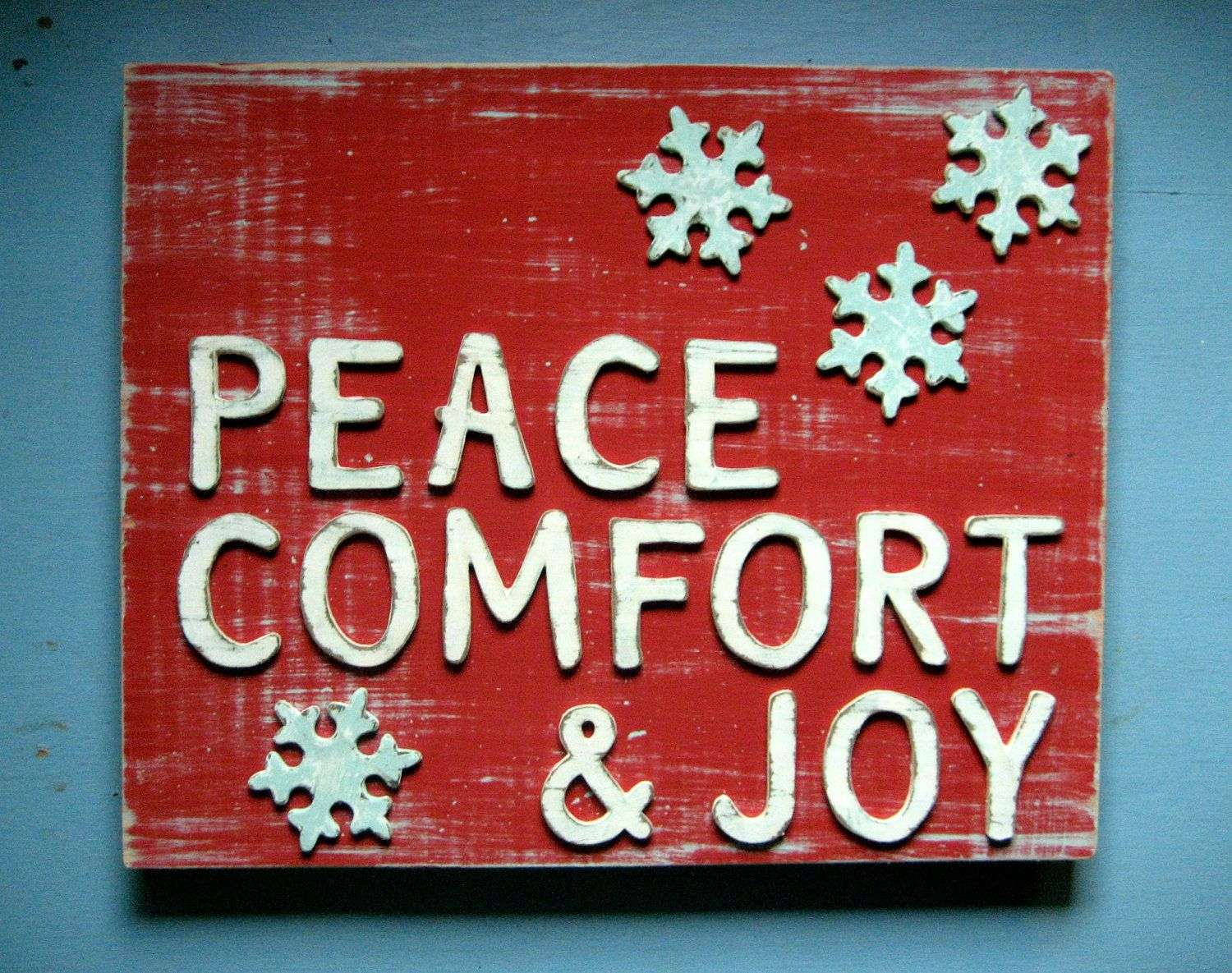 Christmas Sign Decorations Fascinating Peace Comfort & Joy  I ❤ Christmas  Pinterest  Holiday Signs Decorating Inspiration