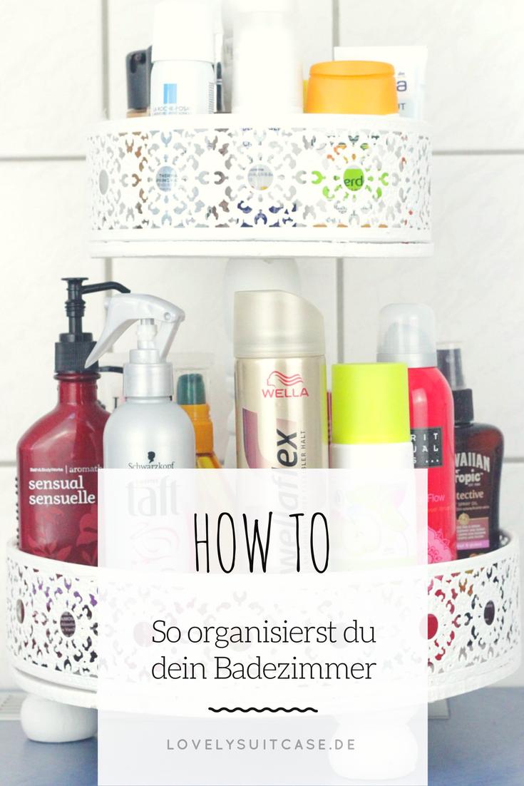 Ordnung im Badezimmer | Lifestyletipps | Badezimmer, Badezimmer ...