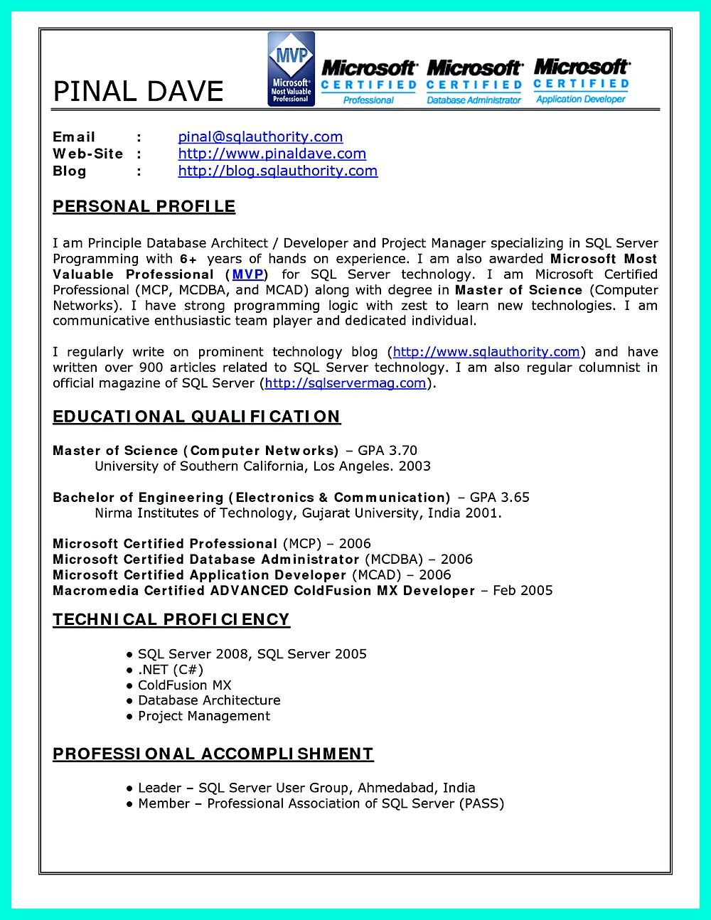 Database Developer Resume Here Can Be Used By Professionals To Prove Their Skills And Track Record So They Will Get Applied Easily In This Resume Da Sample