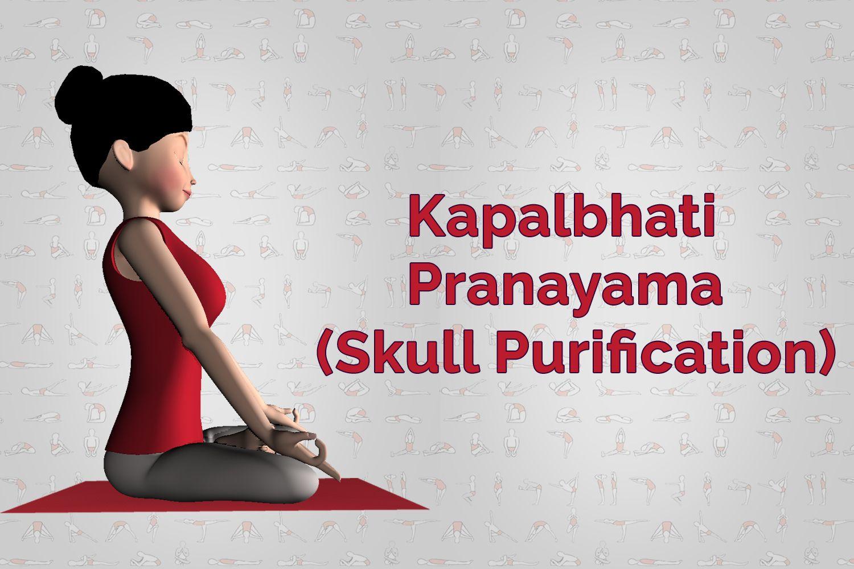 Yoga Asanas Kapalbhati
