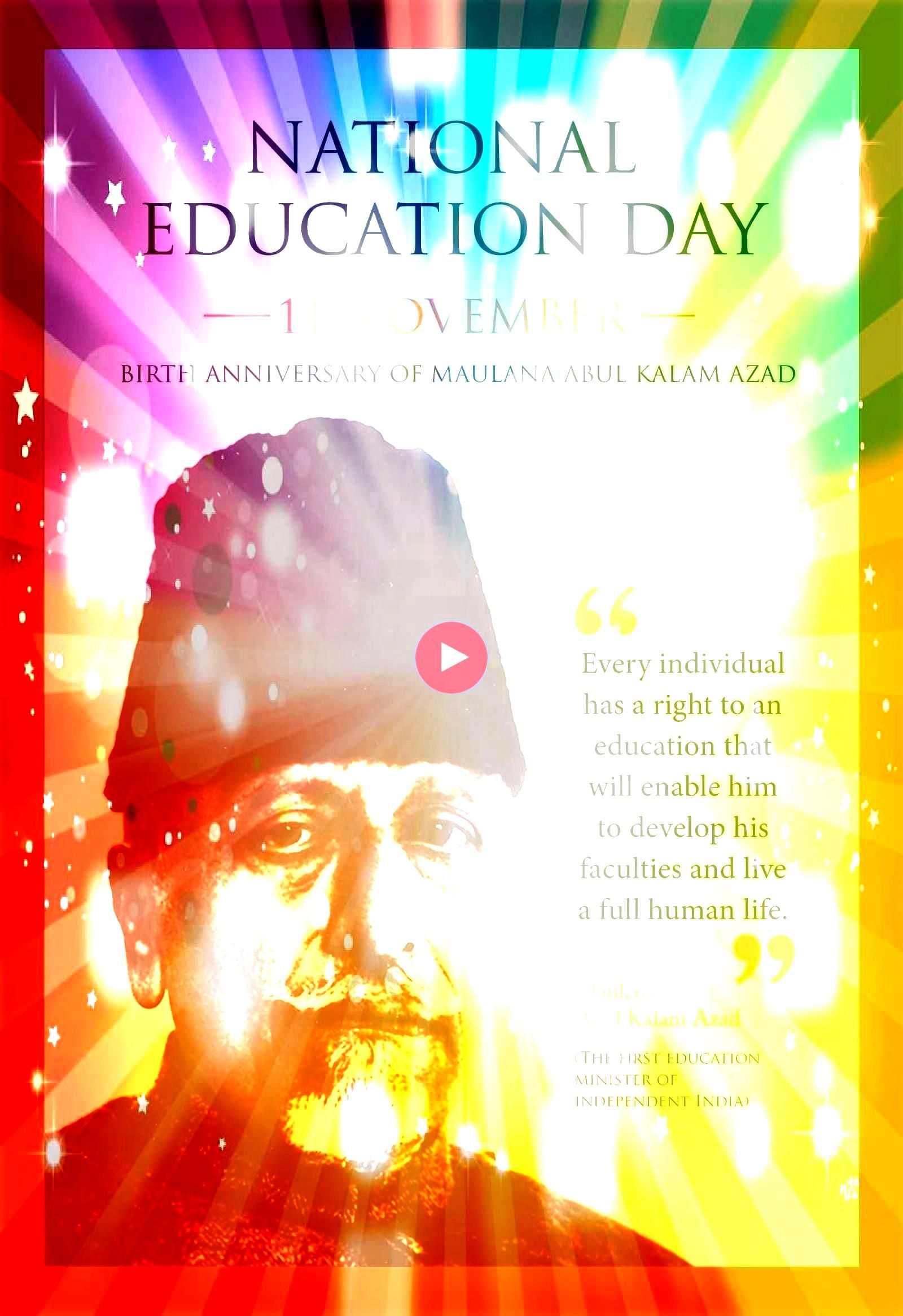 2019 is an annual observance in India to commemorate the birth anniversary of the first education minister of independent India who served from 15 August 1947 until 2 Feb...