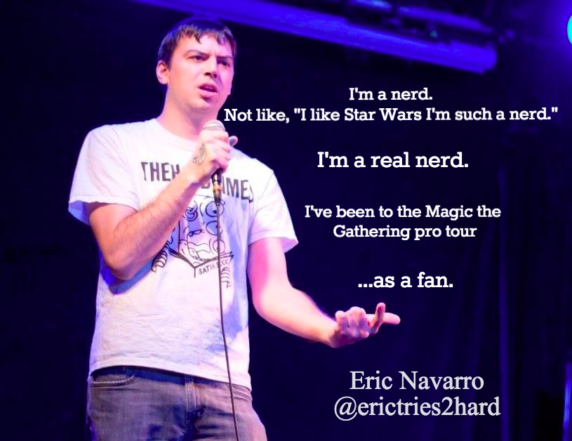 Eric Navarro  #EricNavarro, #comedian, #comedy, #funny, #StandUp, #Jokes, #fun, #comic, #lol, #joke