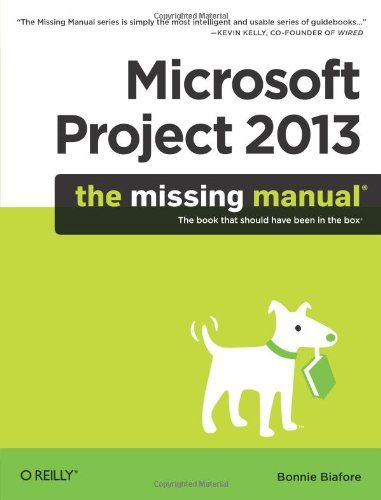 Microsoft Project 2013 The Missing Manual Missing Manuals Us 21 59 Free Shipping Bigboxpower Microsoft Project O Reilly Media Dreamweaver
