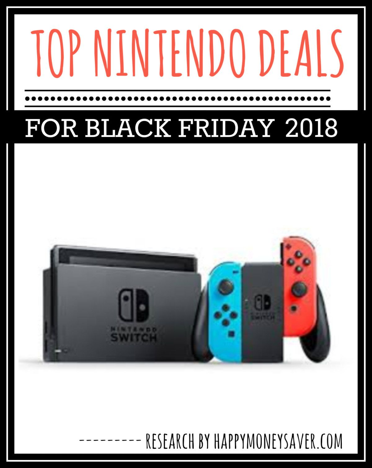 0ccfaf29faa HUGE roundup of all the Nintendo Switch Black Friday deals for 2018! Nintendo  Black Friday