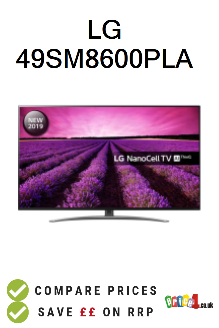Lg 49sm8600pla Uk Prices 49sm8600pla Nanocell Ultra Hd 4k Tv With A Energy Rating Deals And Vouchers Led Tv Compare Price Smart Tv