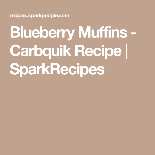 Blueberry Muffins - Carbquik Recipe | SparkRecipes