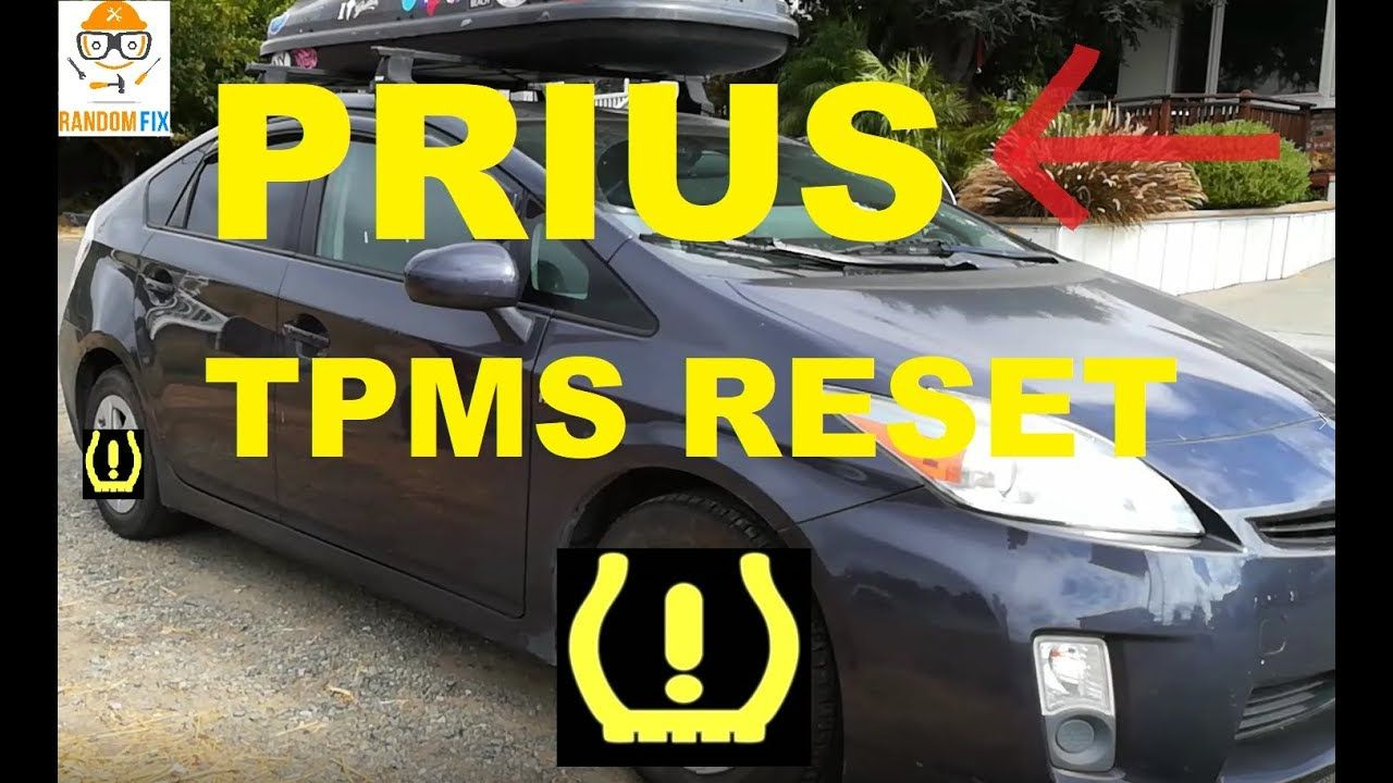 How To Reset Toyota Prius Tpms Light Low Tire Pressure Light 2010