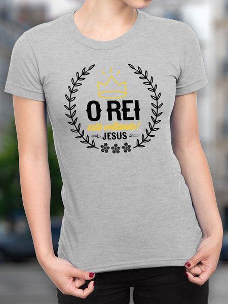 8b00f73e1 Camiseta O Rei está Voltando