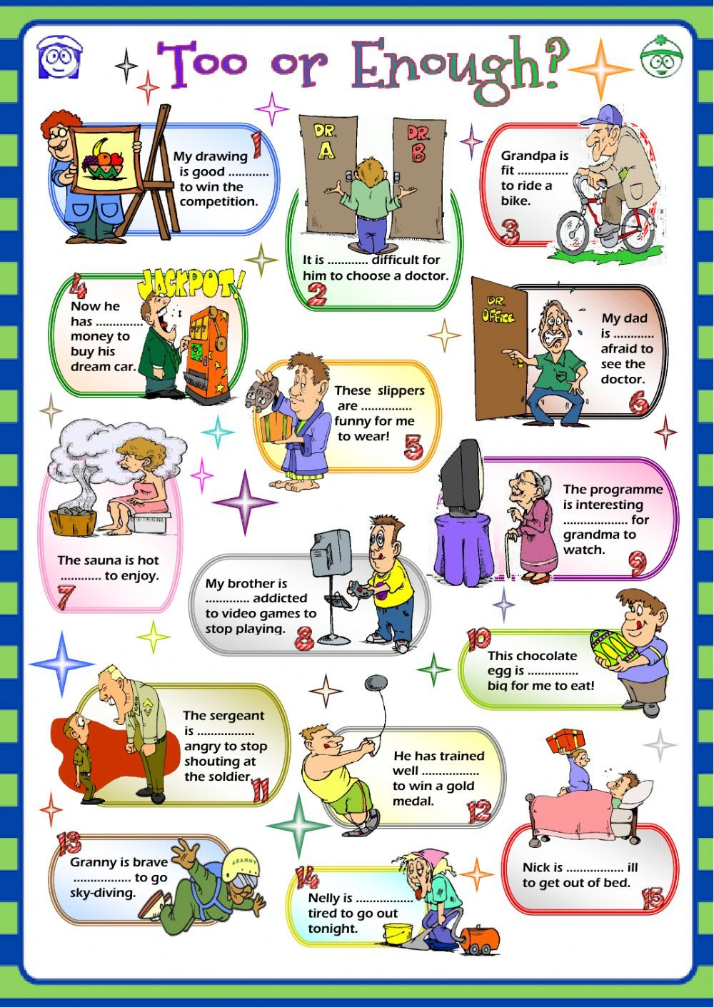 Too Or Enough Interactive And Downloadable Worksheet You Can Do The Exercises Online Teaching English Grammar English Language Teaching Fun Grammar Activities [ 1411 x 1000 Pixel ]