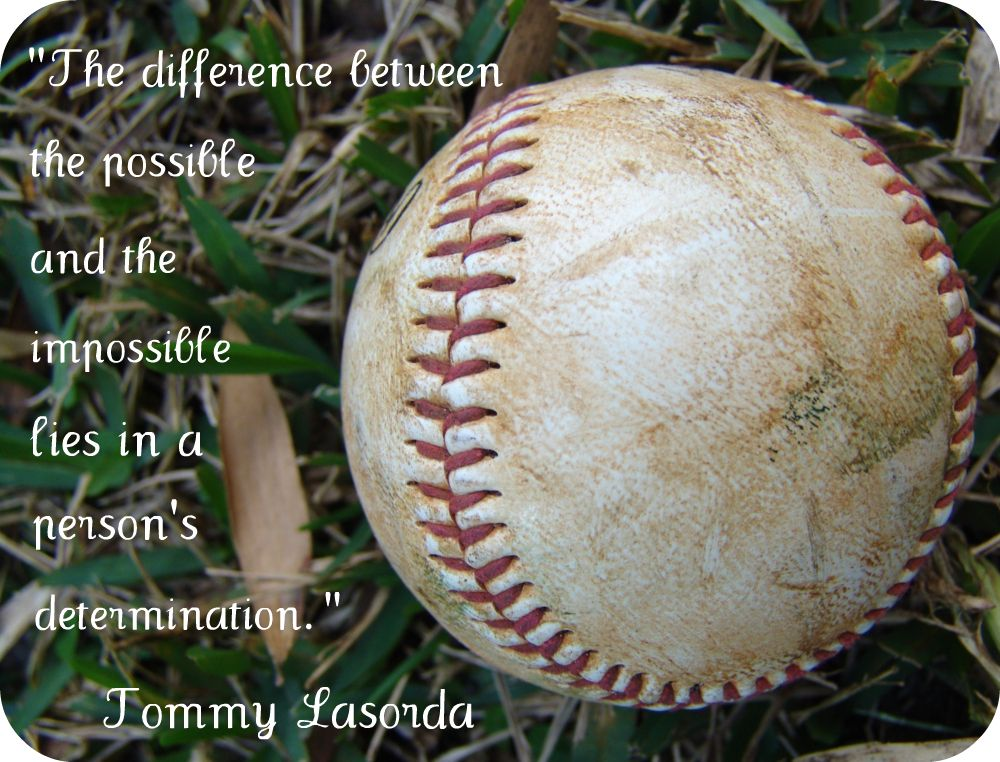 Photo of Quotes for Motivation and Inspiration from Tommy Lasorda