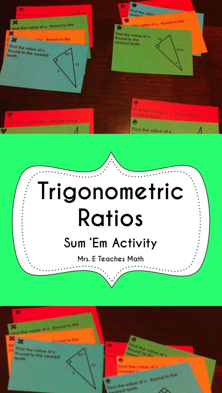 Trig Ratios Sum Em Activity Teaching Math High School Math Teacher Teaching Geometry