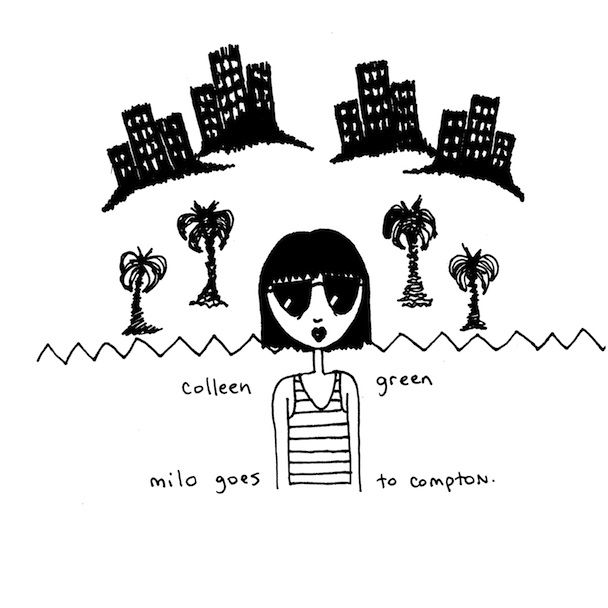 COLLEEN GREEN - Milo Goes To Compton
