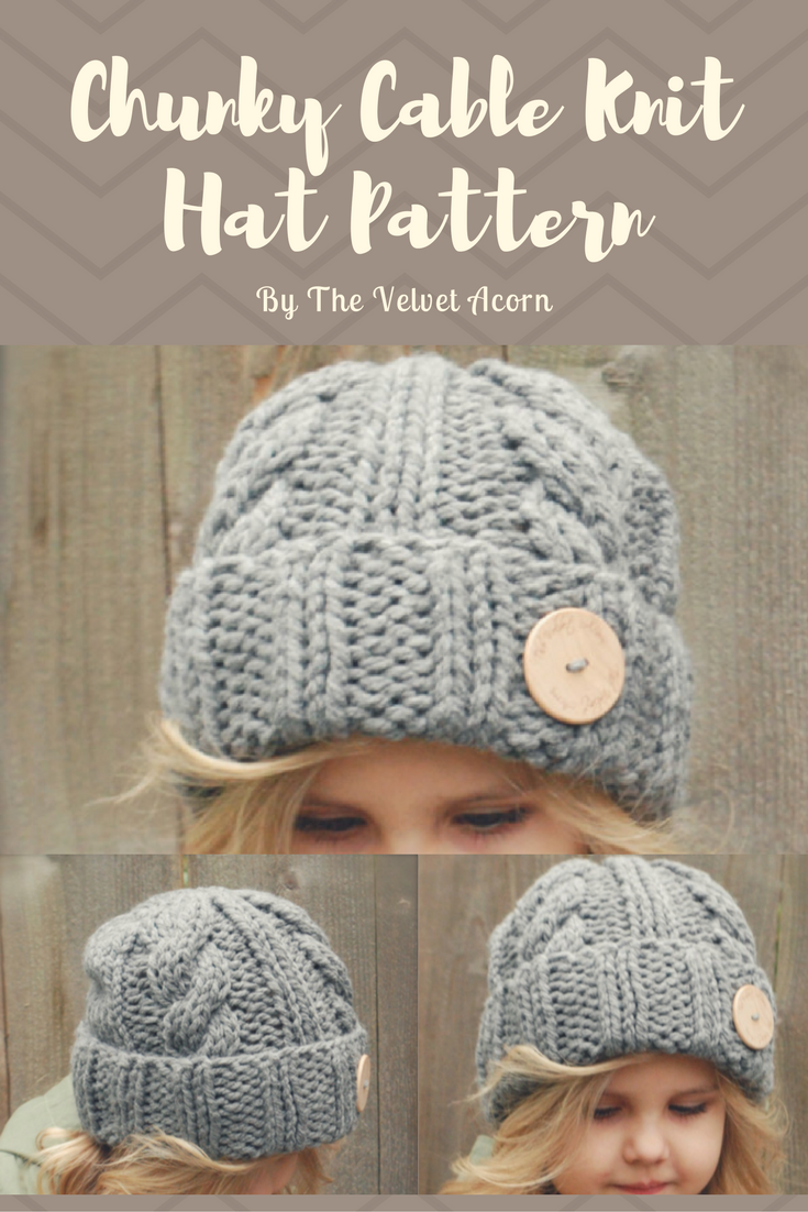 Simple Chunky Cable Knit Hat Pattern in sizes Toddler, Child & Adult ...