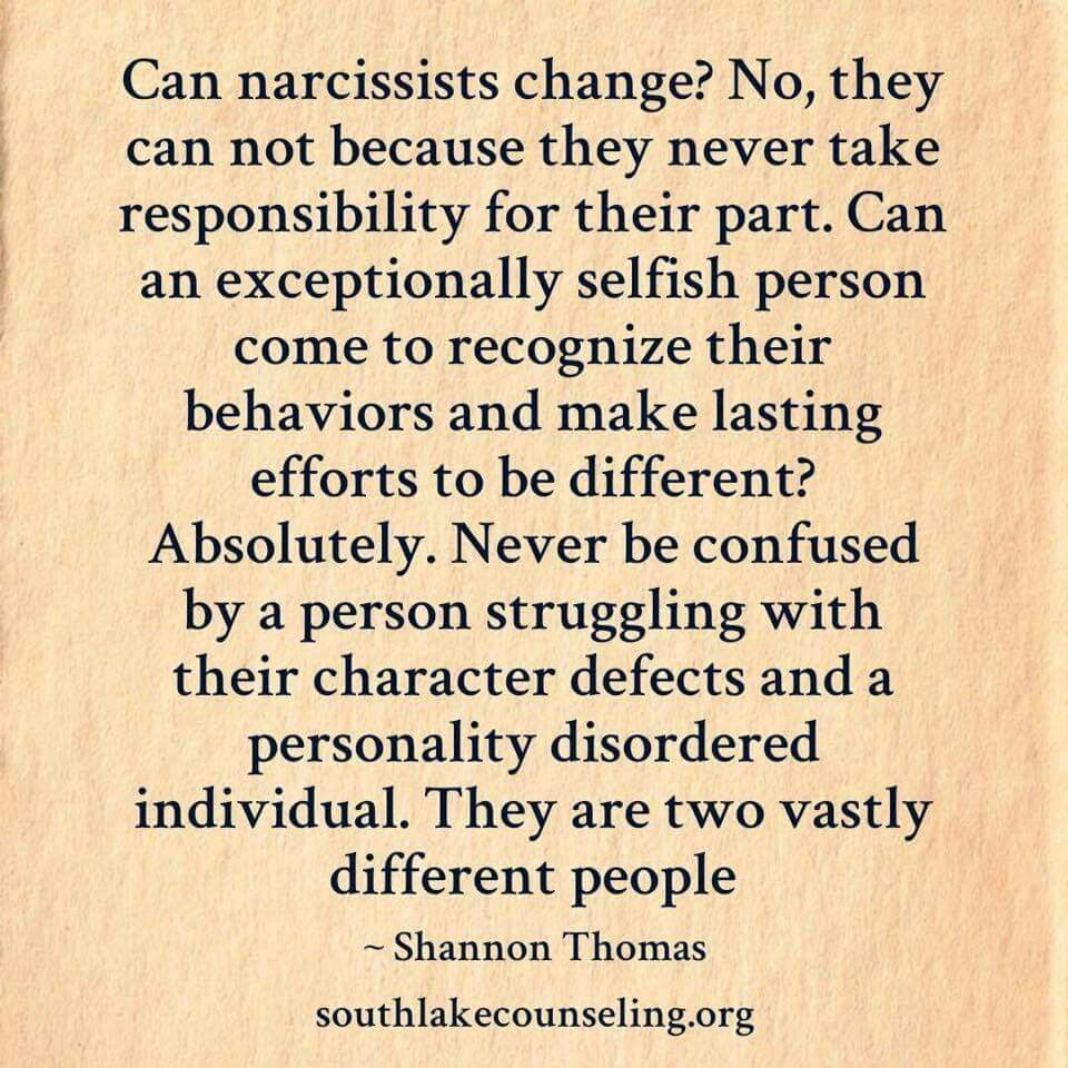 what makes a narcissist change