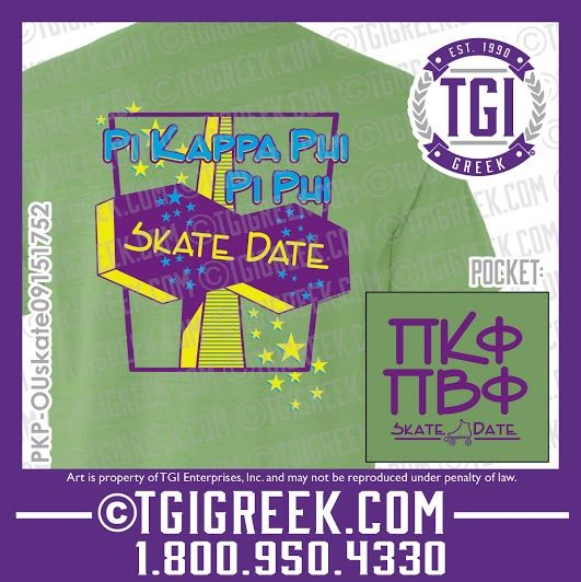 TGI Greek - Pi Kappa Phi - Pi Beta Phi - Skate Date Party - Greek tshirts - #pike #skatedate #piphi