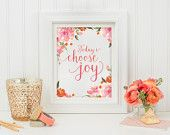 Choose Joy - Quote Printable - Dorm Decor - Floral Printable Art - Wall Quote - Inspirational Quote - Digital Quote - Typography Print