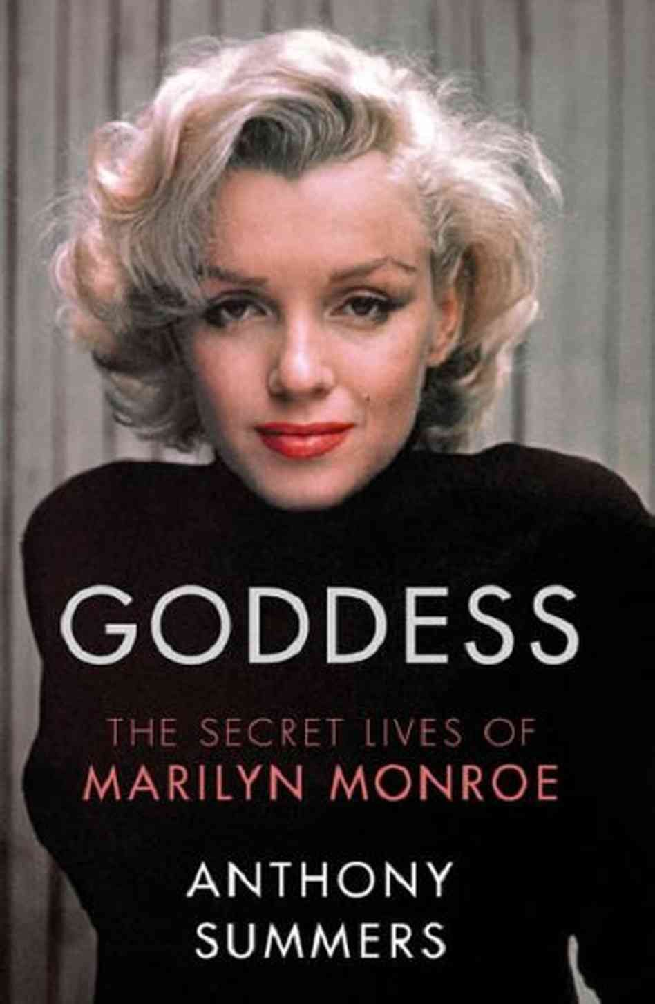 His 2009 Biography Of Marilyn Monroe The Secret Life Of Marilyn