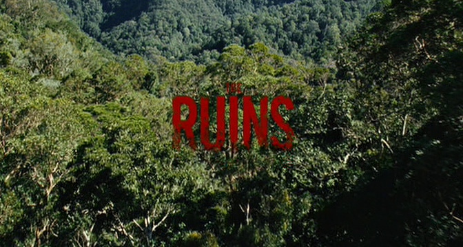 MOVIE REVIEW The Ruins (2008) House in 2020