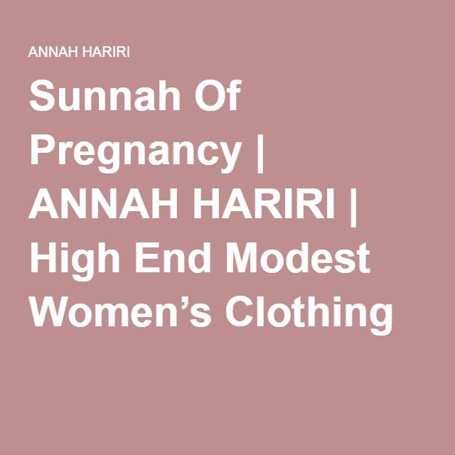 Sunnah Of Pregnancy | Baby and Children | Pregnancy, Baby