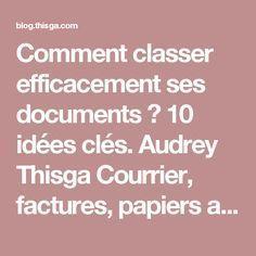 comment classer efficacement ses documents 10 id es cl s papier pinterest. Black Bedroom Furniture Sets. Home Design Ideas