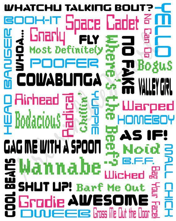 80s print catch phrases