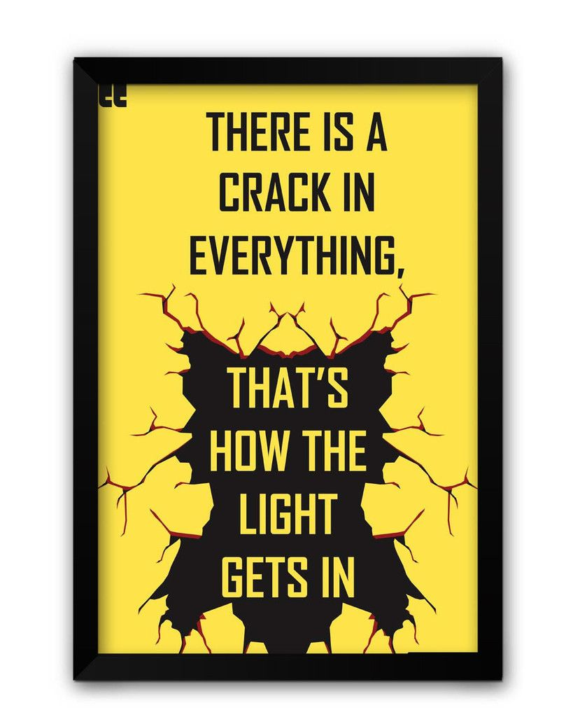 Crack and Light Quote Framed Poster   Light quotes, Lights and Walls