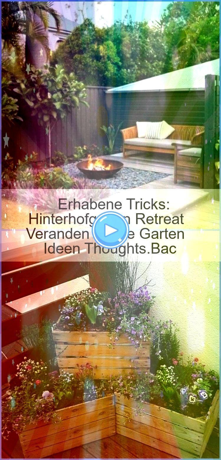 Tricks Hinterhofgarten Retreat Veranden Kleine Garten Ideen ThoughtsBac Erhabene Tricks Hinterhofgarten Retreat Veranden Kleine Garten Ideen ThoughtsBac Erhabene Tricks H...