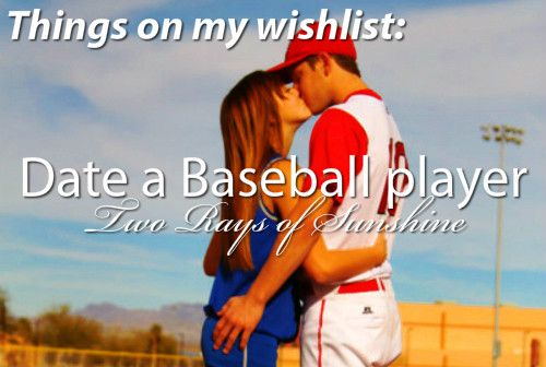 Baseball Love Quotes New Date A Baseball Player  Bf And Gf Stuff. Pinterest  Buckets