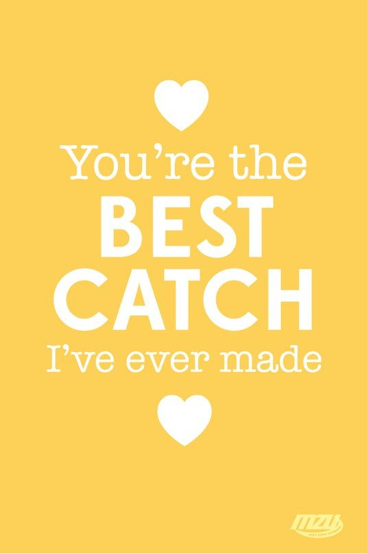you're the best catch