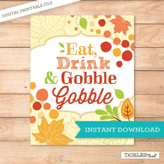 Instant Download - PRINTABLE Holiday 8x10 Sign - Eat, Drink & Gobble Gobble - Thanksgiving - Tickled Teal Paperie $4.99