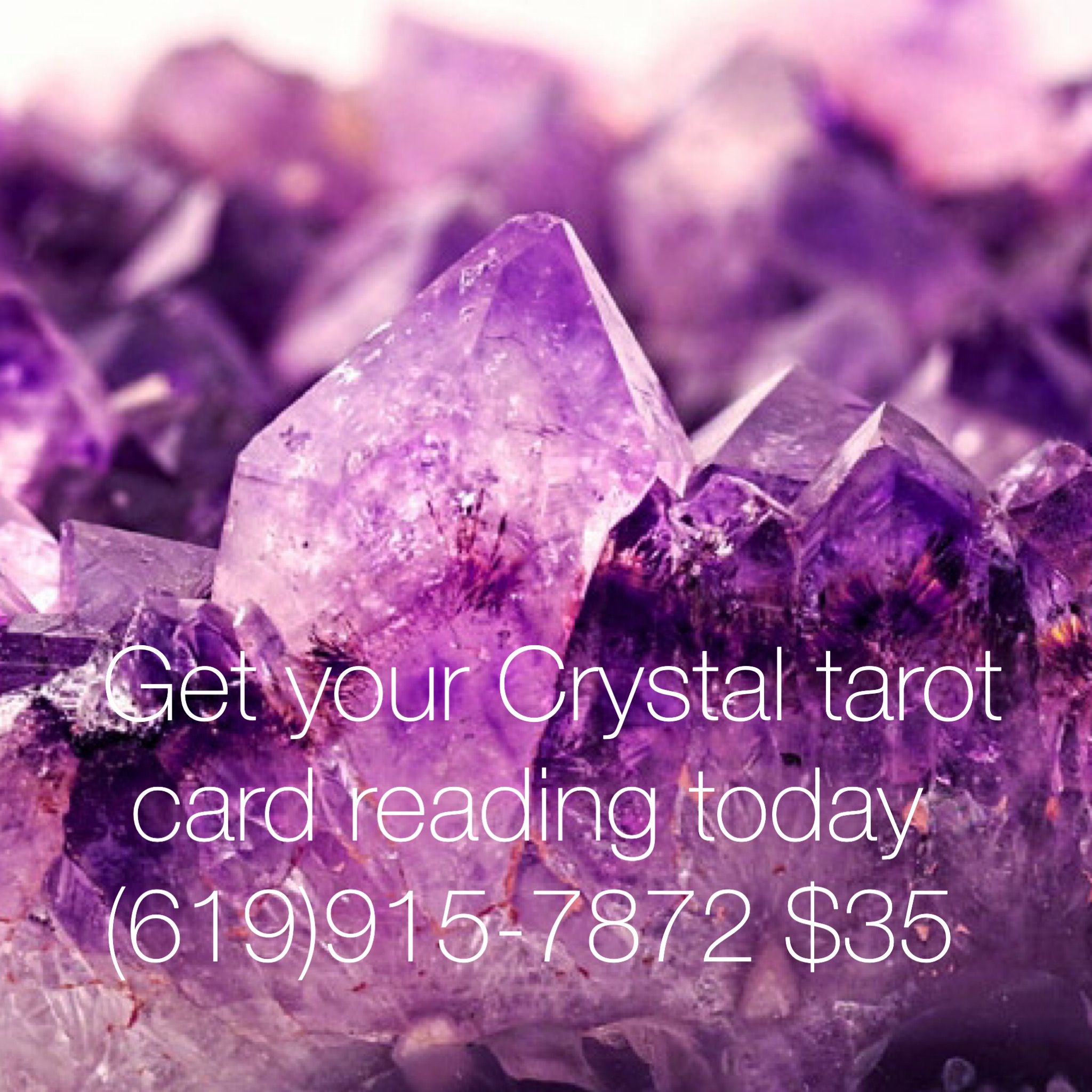 Call today for you Crystal tarot card reading at 619-915