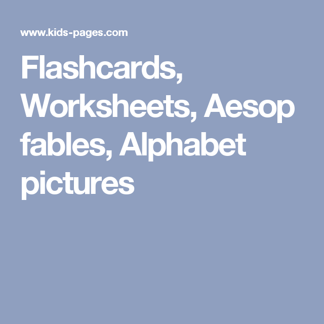 Flashcards, Worksheets, Aesop fables, Alphabet pictures | Flashcards ...