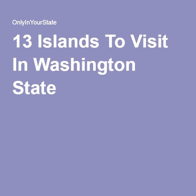 Here Are 13 Islands In Washington That Are An Absolute Must Visit