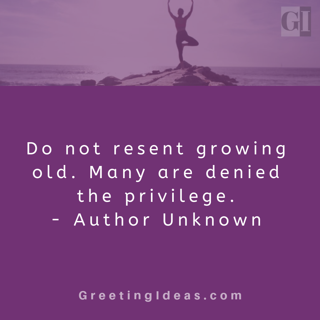 Motivational Aging Quotes And Proverbs In 2020 Aging Quotes Inspirational Quotes Quotes