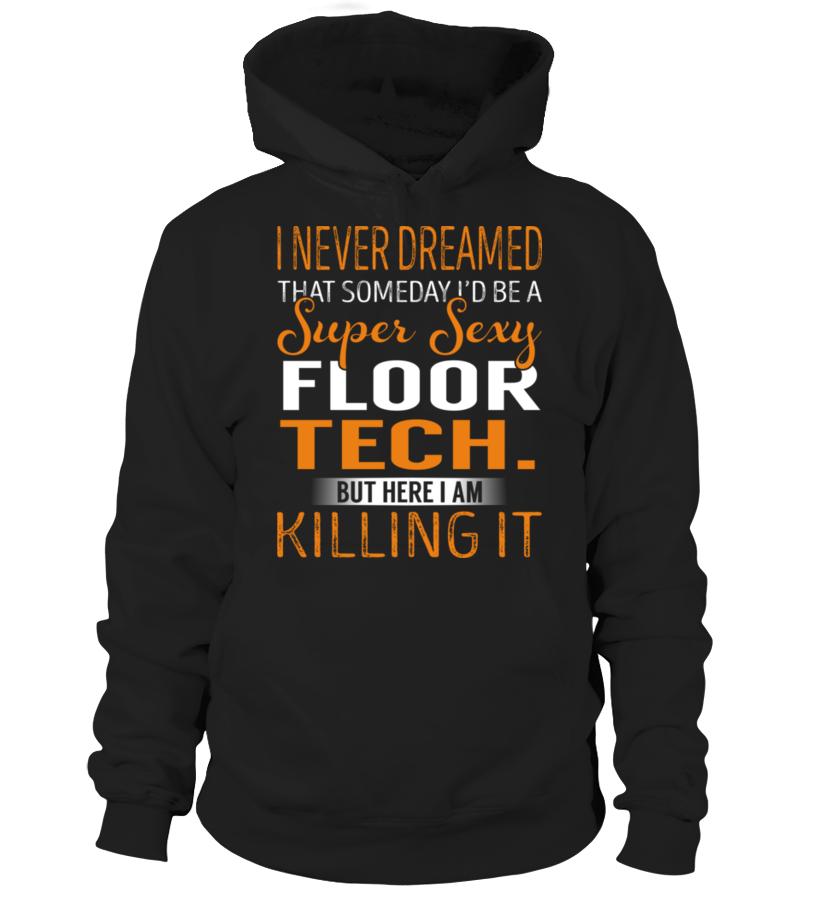 Floor Tech. - Never Dreamed #FloorTech.