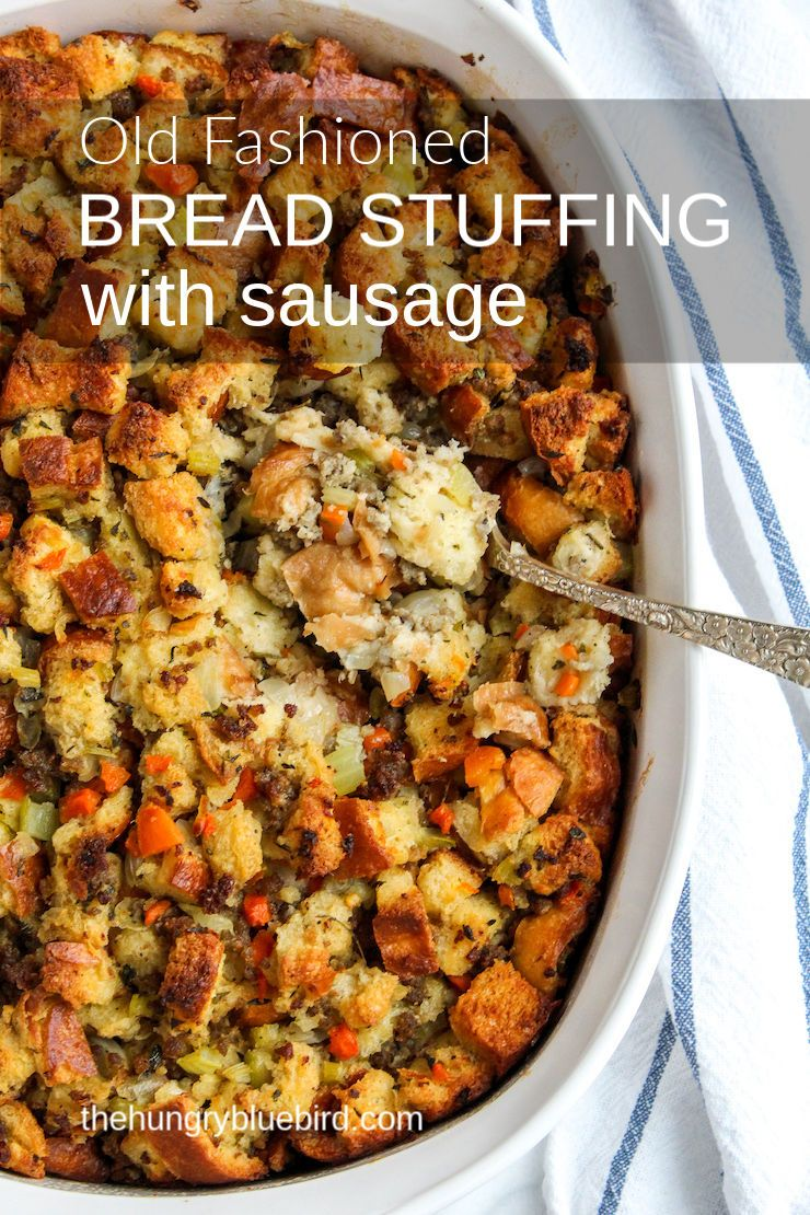 Old-Fashioned Bread Stuffing with Sausage Recipe #stuffingrecipes