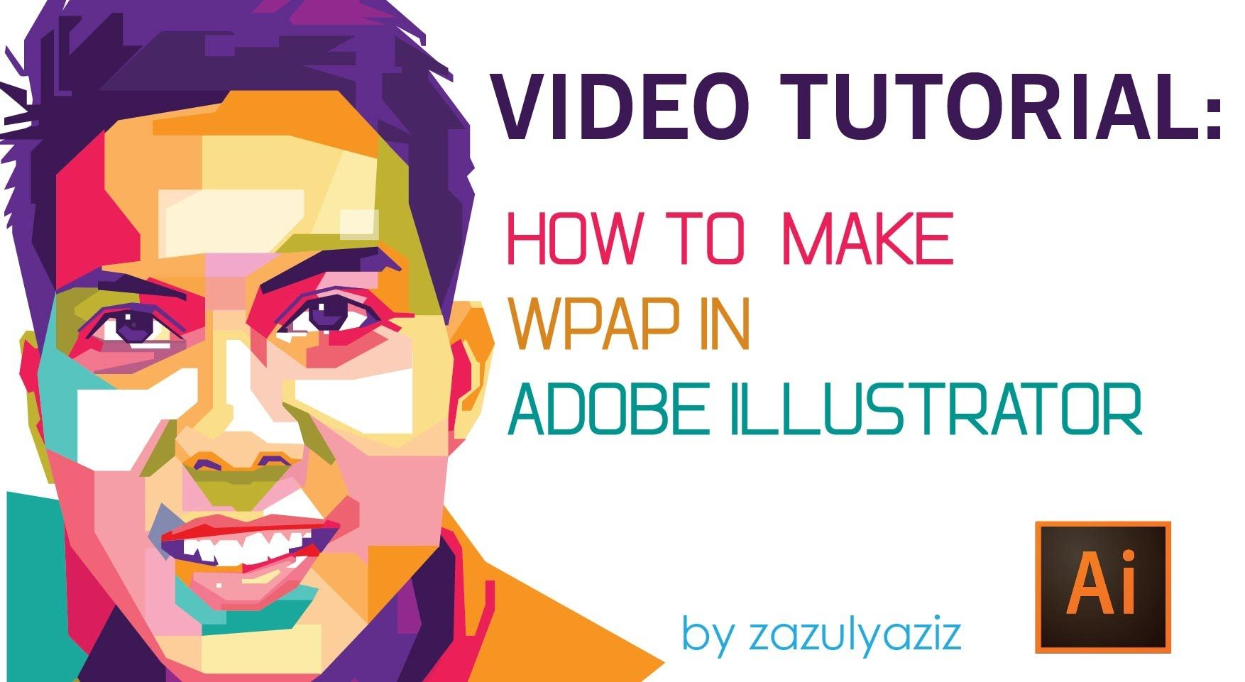 Tutorial video how to make wpap in adobe illustrator youtube tutorial video how to make wpap in adobe illustrator youtube baditri Gallery
