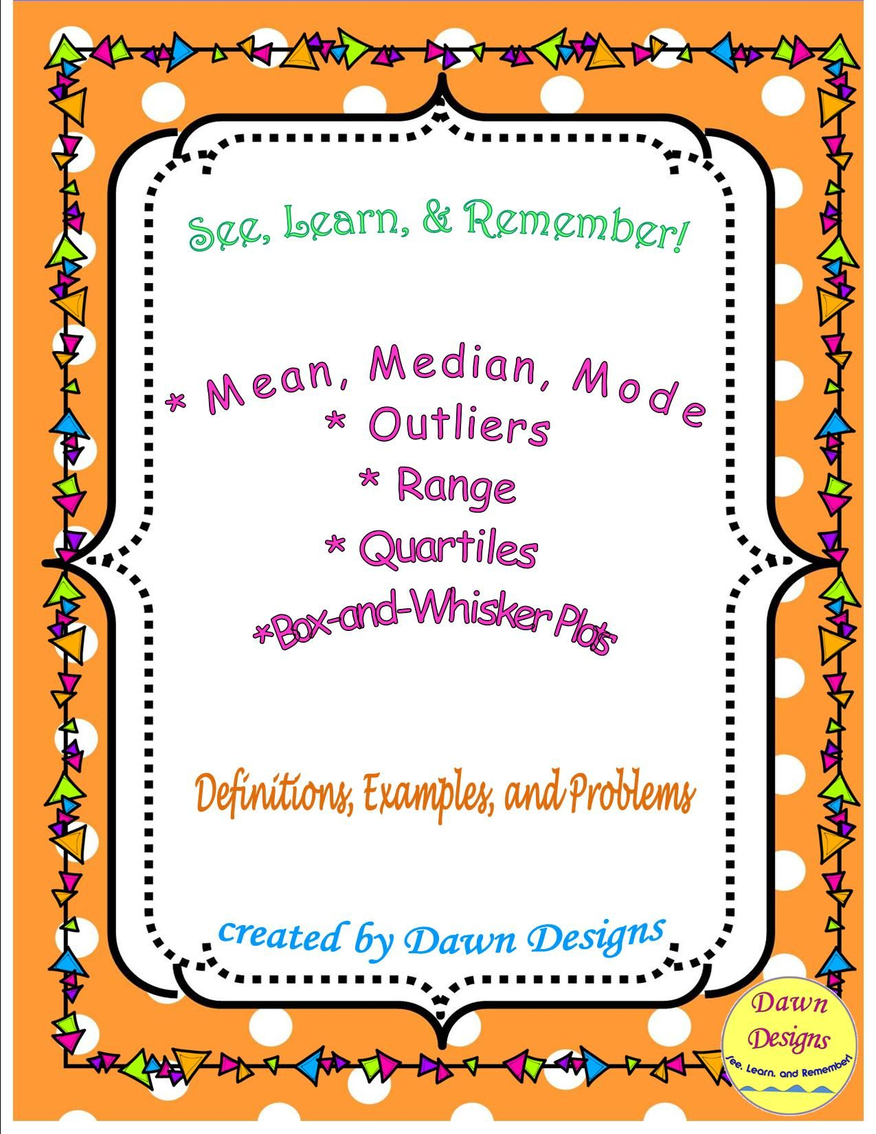 Mean Median Mode Range Outlier Quartiles Box And