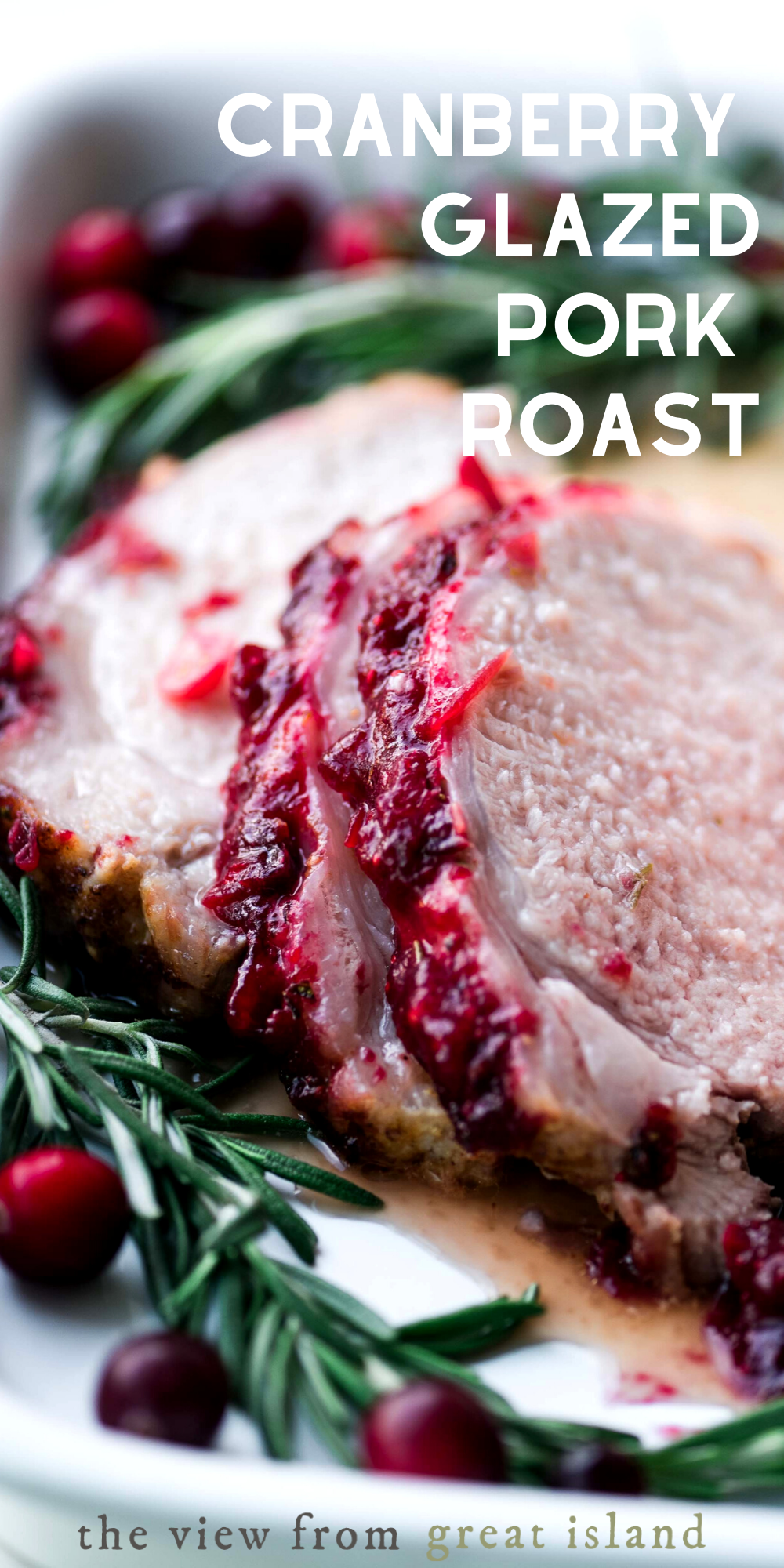 My Cranberry Glazed Pork Roast is a succulent pork loin with a rosemary mustard rub, and topped with a sweet tart cranberry orange glaze, ready in an hour. #pork #cranberry #dinner #recipe #christmasdinner