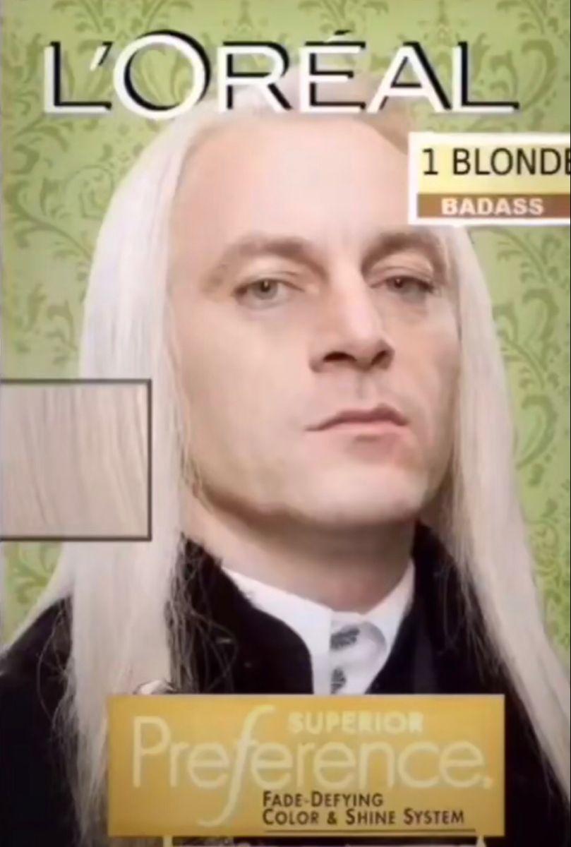 Lucius Malfoy L Oreal 1 Blonde Badass Harry Potter Curses Harry Potter Images Harry Potter Jokes